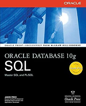 Oracle Database 10g SQL. Master SQL and: J., Price: