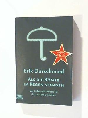 Als die Römer im Regen standen Der: Durschmied, Erik: