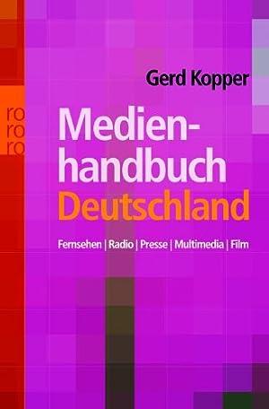 Medienhandbuch Deutschland Fernsehen, Radio, Presse, Multimedia, Film: Gerd G., Kopper: