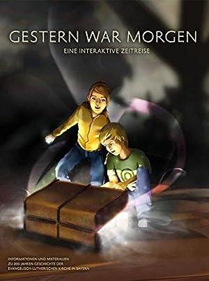 Gestern war morgen, DVD-ROM u. Begleitbuch Die: Roland, Rosenstock und