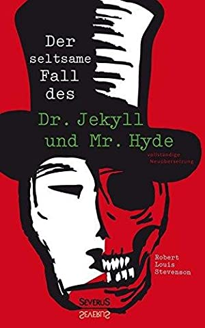 Der seltsame Fall des Dr. Jekyll und: Robert Louis, Stevenson: