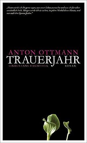 Trauerjahr Roman: Anton, Ottmann: