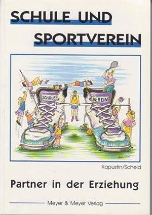 Schule und Sportverein. Partner in der Erziehung.: Peter [Hg.], Kapustin: