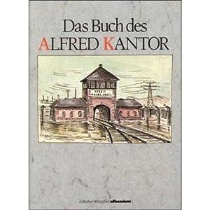 Das Buch des Alfred Kantor Vorw. v.: Alfred, Kantor: