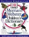 Merriam-Webster Children's Dictionary. 32.000 entries.