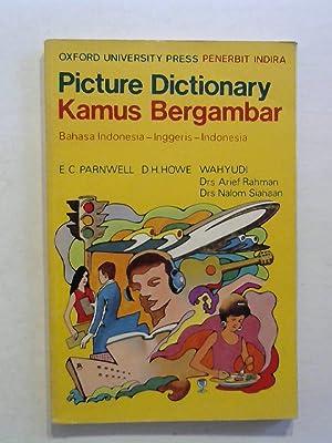 Picture Dictionary - Kamus Bergambar. Bahasa Indonesia: Parnwell, E. C.,