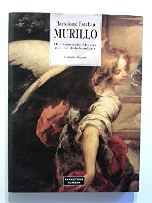 Bartolome Esteban Murillo. Der spanische Meister des: Kagane, Ludmilla: