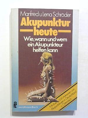 Akupunktur heute.: Schröder, Manfred und