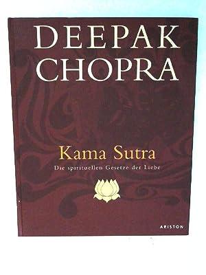 Kamasutra: Die spirituellen Gesetze der Liebe: Chopra, Deepak: