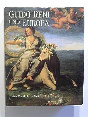 Guido Reni und Europa. Ruhm und Nachruhm.: Ebert-Schifferer, Sybille: