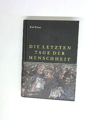 Die letzten Tage der Menschheit.: Kraus, Karl:
