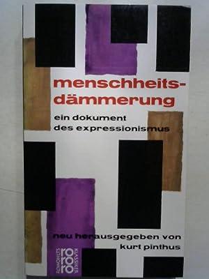 Menschheitsdämmerung: Ein Dokument des Expressionismus.: Pinthus, Kurt: