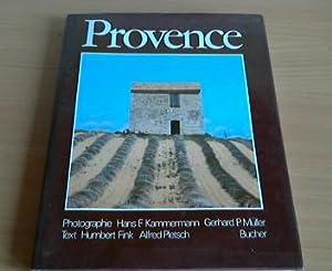 Provence. Photogr. Hans F. Kammermann ; Gerhard: Kammermann, Hans F.