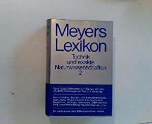 Meyers Lexikon Band 2 Technik und exakte Naturwissenschaften: Kunsemüller, Johannes (Hg.):