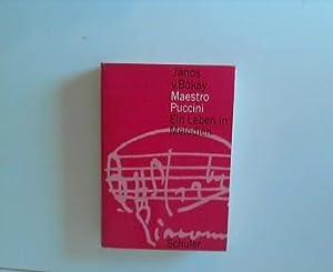 Maestro Puccini : Ein Leben in Melodien.: Bokay, János von