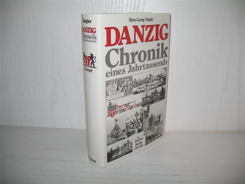 Danzig: Chronik eines Jahrtausends. Droste-Städte-Chronik;: Siegler, Hans Georg: