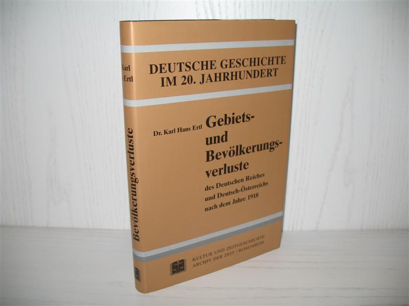 Gebiets- und Bevölkerungsverluste des Deutschen Reiches und: Ertl, Karl Hans: