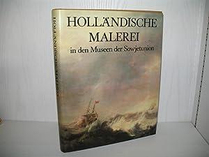 Holländische Malerei in den Museen der Sowjetunion.: Linnik, Irina V.