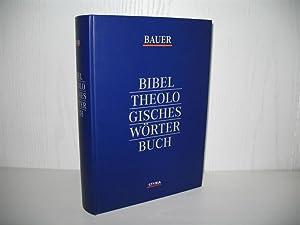 Bibeltheologisches Wörterbuch.: Bauer, Johannes B.,