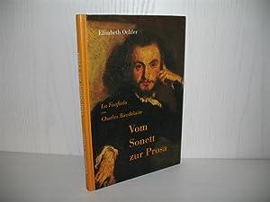 Vom Sonett zur Prosa: La Fanfarlo von Charles Baudelaire.: Oehler, Elisabeth: