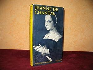 Jeanne de Chantal : Zeugnisse ihrer Zeitgenossen.: Chantal, Jeanne-Françoise de: