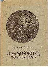Mecklenburg-urgeschichtlich: Ewald Schuldt