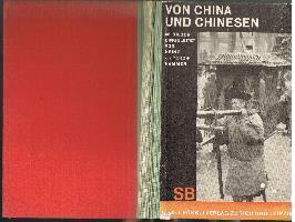 Von China und Chinesen: Heinz von Perckhammer