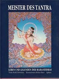 Der Meister des Tantra Leben und Legende: Keith Dowman