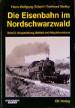 Die Eisenbahn im Nordschwarzwald Band 2 Ausgestaltung,: Hans-Wolfgang Scharf, Burkhard