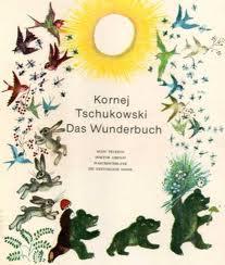 Das Wunderbuch Mein Telefon, Doktor Aibolit, Waschdichblank,: Kornej Tschukowski