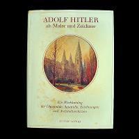 Adolf Hitler als Maler und Zeichner Ein: Price, Billy F