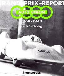 Grand-Prix-Report Auto Union 1934-1939
