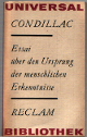 Essai über den Ursprung der menschlichen Erkenntnisse: Condillac