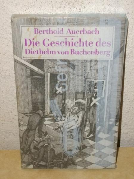 Die Geschichte des Diethelm von Buchenberg Berthold: Auerbach, Berthold: