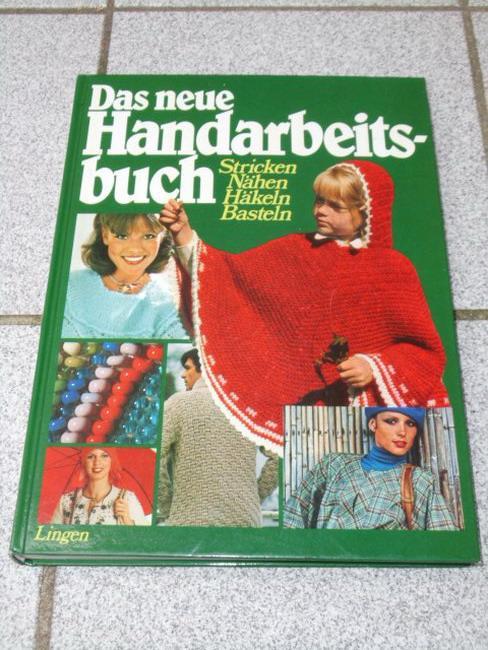 Das Neue Handarbeitsbuch Stricken Nähen Häkeln Basteln Köln