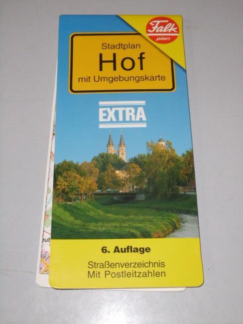 Stadtplan Hof : mit Umgebungskarte ; Strassenverzeichnis ; mit Postleitzahlen 1:17.500