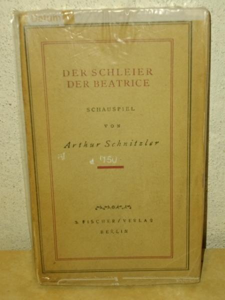 Der Schleier der Beatrice : Schausp. Arthur: Schnitzler, Arthur: