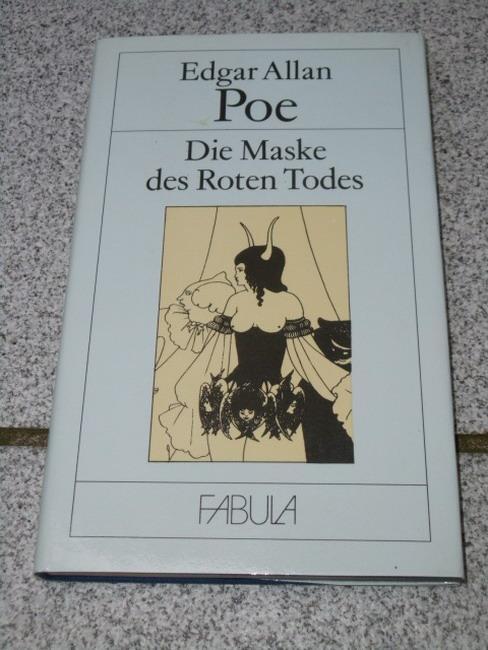 Die Maske des roten Todes und andere: Poe, Edgar Allan,