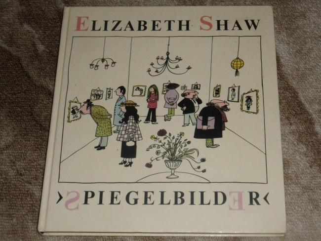 Spiegelbilder. - Shaw, Elizabeth