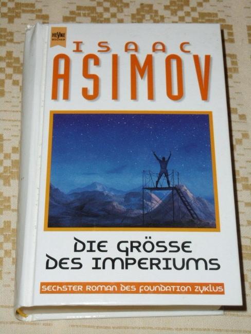 Die Größe des Imperiums - Drei Romane - Asimov, Isaac