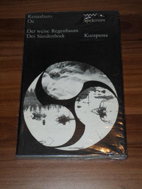 Der kluge Regenbaum + Der Sündenbock Volk-und-Welt-Spektrum: Oe, Kenzaburo: