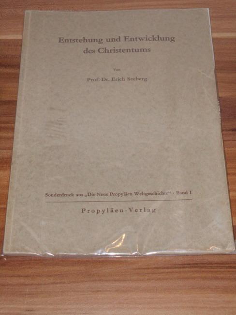 Entstehung und Entwicklung des Christentums. Sonderdruck aus: Seeberg, Erich: