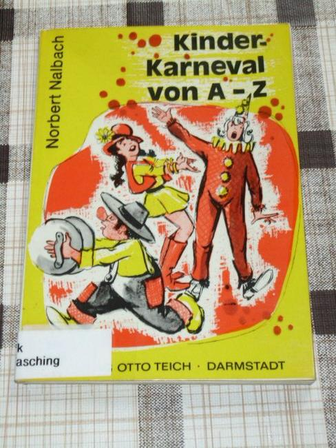 Kinderkarneval von A - [bis] Z. - Nalbach, Norbert