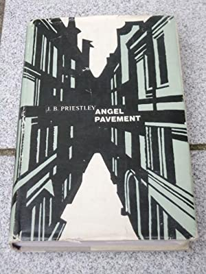 Angel Pavement A Novel: Priestley, J.B: