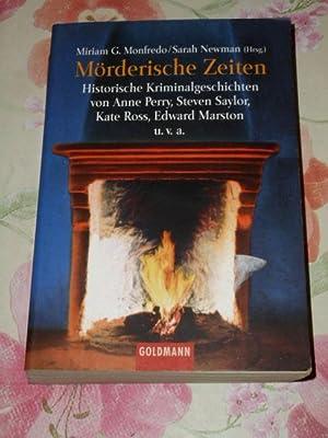 Mörderische Zeiten : historische Kriminalgeschichten. Miriam Grace
