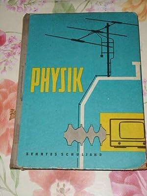 Physik Ein Lehrbuch für das Zehnte Schuljahr,