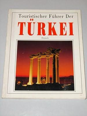 Touristischer Führer der Türkei. Ilhan Aksit. [Fotos: Aksit, Ilhan, Yilmaz