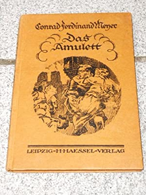 Meyer 1.die Versuchung Des Pescara ; 2 Das Amulett Sammlungen 4 X Conrad F