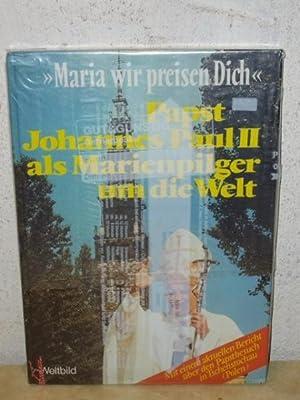 """Maria wir preisen Dich"""" : Papst Johannes: Malinski, Mieczyslaw und"""