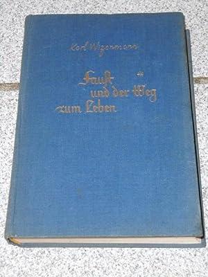 Faust und der Weg zum Leben : Wizenmann, Karl: